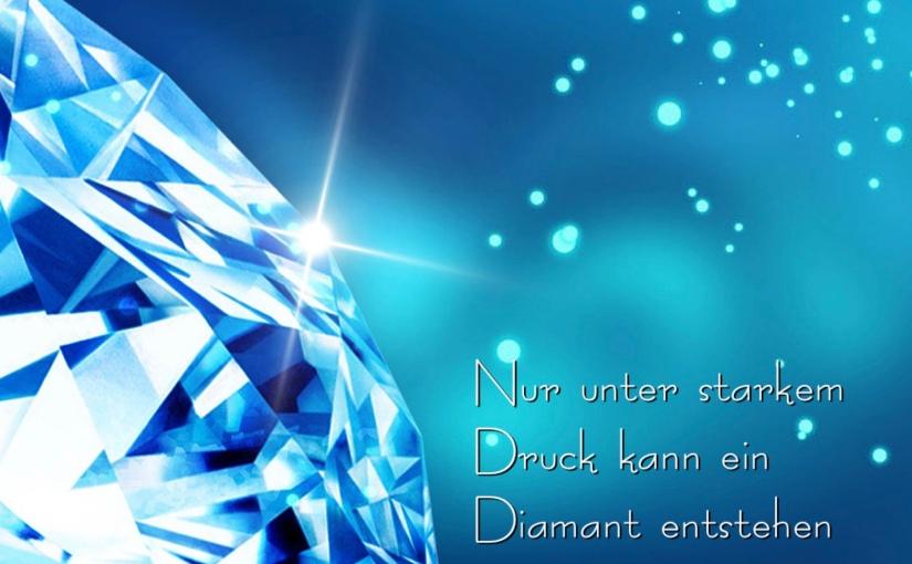 Nur unter starkem Druck kann ein Diamant entstehen – Was uns diese Zeit sagenwill